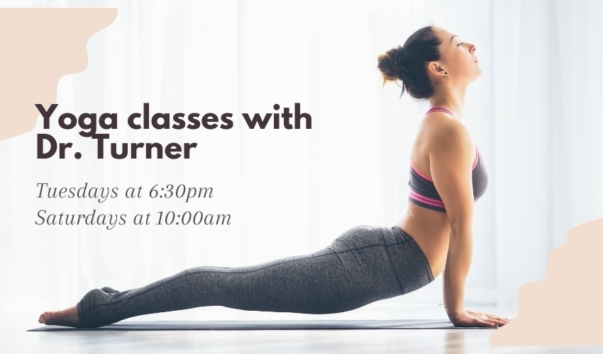 Yoga classes with Dr. Turner